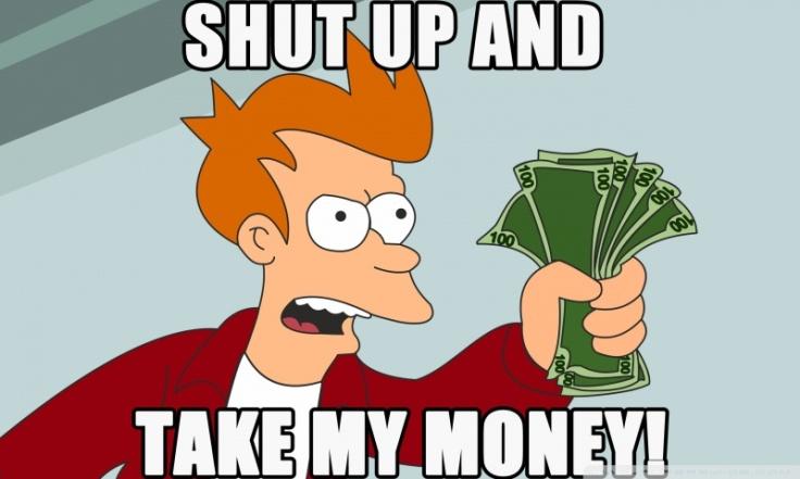 shut_up_and_take_my_money-wallpaper-800x480